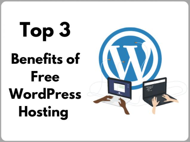 benefits of free WordPress Hosting