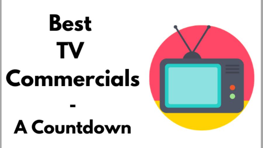 Best TV Commercials