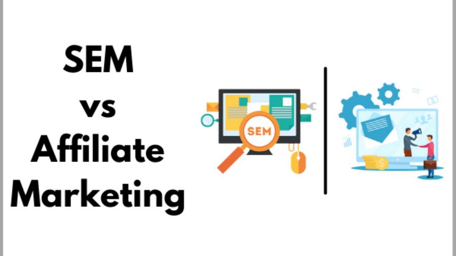 sem vs affiliate marketing